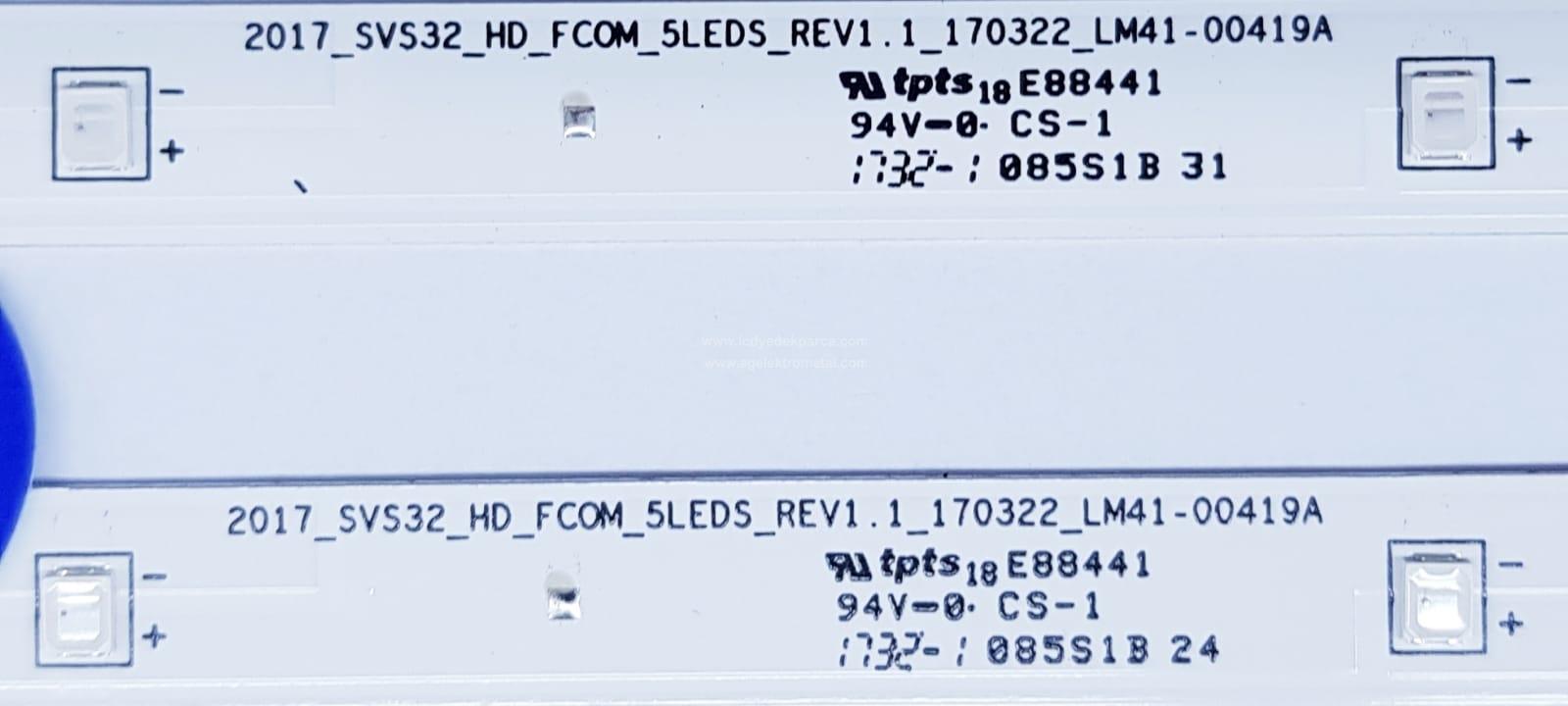2017_SVS32_HD_FCOM_5LEDS_REV1.1 , 170322_LM41-00419A , UE32K4000 , CY-JM032AGHV3V , BN95-04266C , 2 ADET LED ÇUBUK